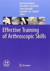 Effective Training of Arthroscopic Skills
